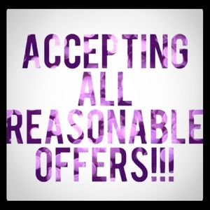 I Accept most offers, especially if you bundle up!